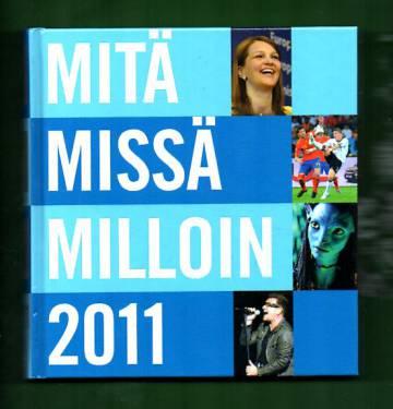 Mitä missä milloin 2011 - Vuosikirja syyskuu 2009 - elokuu 2010 (MMM)
