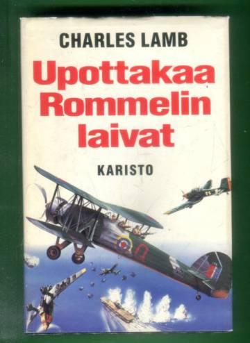 Upottakaa Rommelin laivat