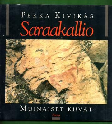 Saraakallio - Muinaiset kuvat