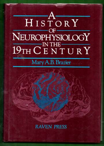 A history of neurophysiology in the 19th century