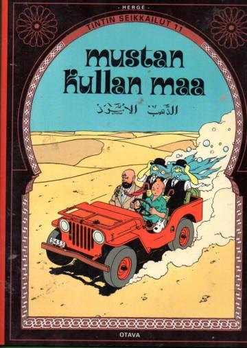 Tintin seikkailut 15 - Mustan kullan maa (Tintti)