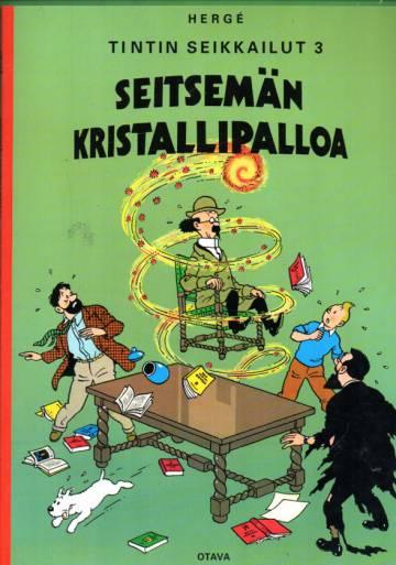 Tintin seikkailut 3 - Seitsemän kristallipalloa