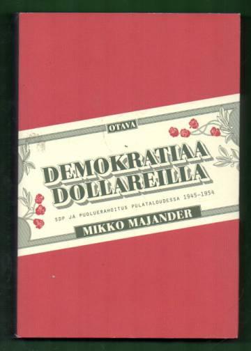 Demokratiaa dollareilla - SDP ja puoluerahoitus pulataloudessa 1945-1954