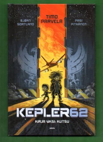 Kepler62 - Kirja 1: Kutsu