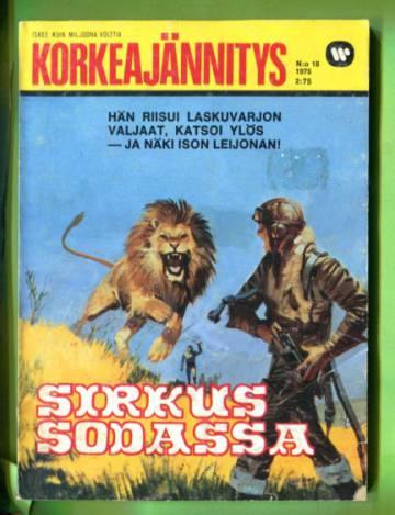 Korkeajännitys 18/75 - Sirkus sodassa