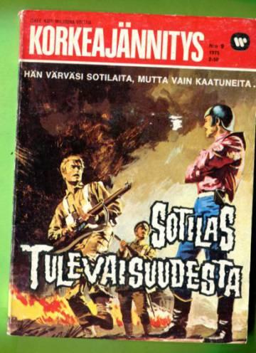 Korkeajännitys 9/75 - Sotilas tulevaisuudesta
