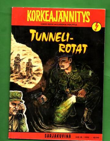 Korkeajännitys 18/95 - Tunnelirotat