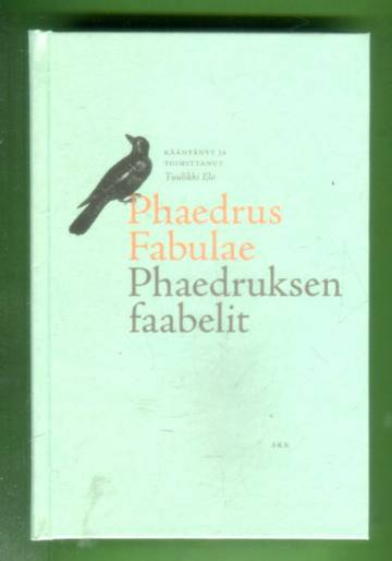 Phaedrus Fabulae - Phaedruksen faabelit