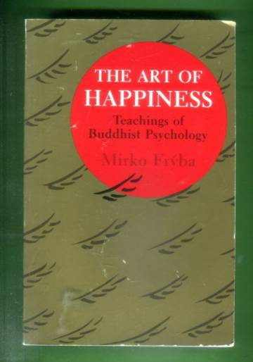 The Art of Happiness - Teachings of Buddhist Psychology