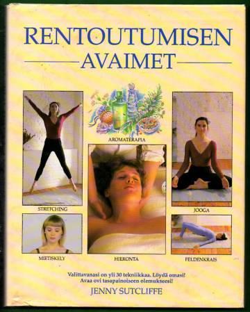 Rentoutumisen avaimet - Aromaterapia