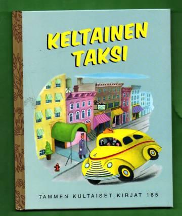 Tammen kultaiset kirjat 185 - Keltainen taksi
