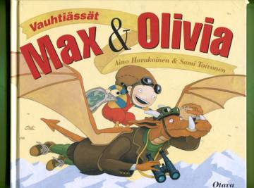 Vauhtiässät Max & Olivia