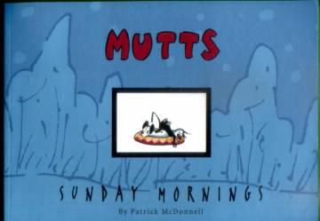 VARASTOTYHJENNYS Mutts - Sunday mornings