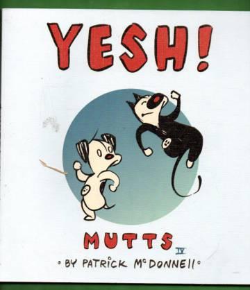 VARASTOTYHJENNYS Yesh! Mutts IV