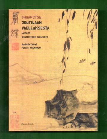 Joutilaan vaelluksesta - Lukuja Chuangtsen kirjasta