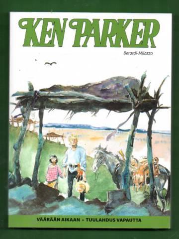 Ken Parker - Väärään aikaan & Tuulahdus vapautta