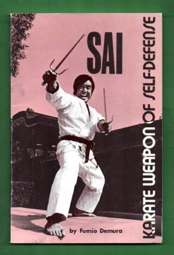 Sai - Karate Weapon of Self-defense