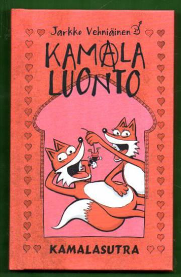 Kamala Luonto - Kamalasutra