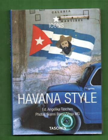 Havana Style - Exteriors, Interiors, Details