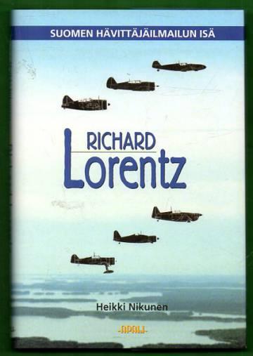 Richard Lorentz - Suomen hävittäjäilmailun isä