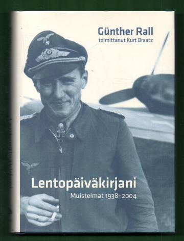 Lentopäiväkirjani - Muistelmat 1938-2004
