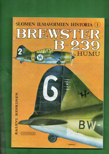 Suomen ilmavoimien historia 1 - Brewster B-239 ja Humu