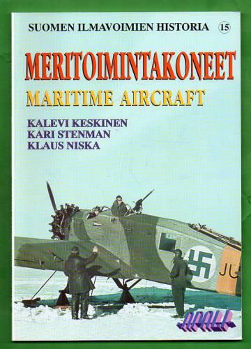 Suomen ilmavoimien historia 15 - Meritoimintakoneet / Maritime Aircraft