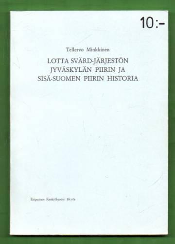 Lotta Svärd -järjestön Jyväskylän piirin ja sisä-Suomen piirin historia