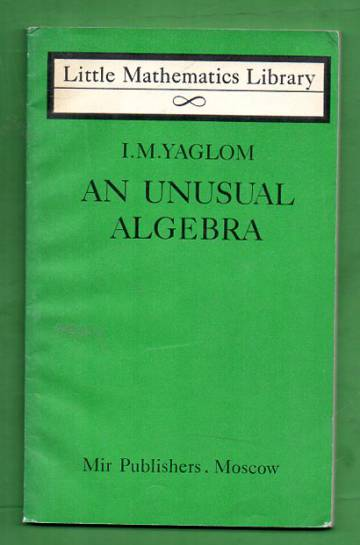 An Unusual Algebra