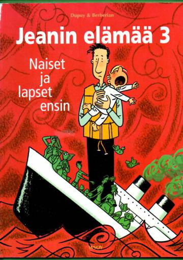 Jeanin elämää 3 - Naiset ja lapset ensin