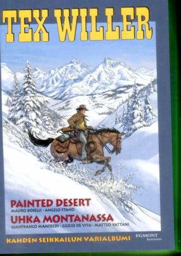 Tex Willer -suuralbumi 35 - Painted Desert & Uhka Montanassa