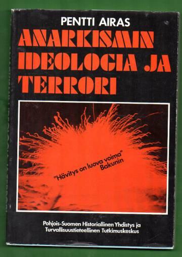 Anarkismin ideologia ja terrori
