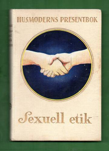 Husmoderns presentbok - Sexuell etik