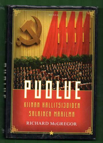 Puolue - Kiinan hallitsijoiden salainen maailma