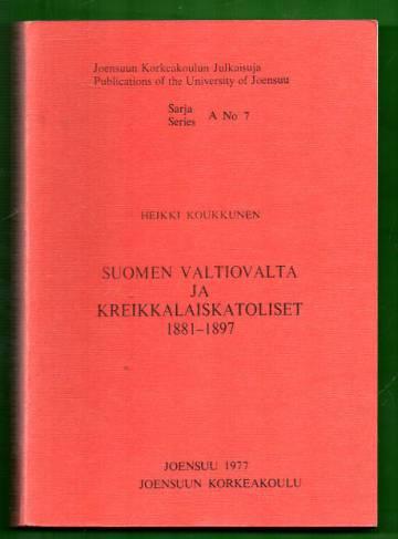 Suomen valtiovalta ja kreikkalaiskatoliset 1881-1897