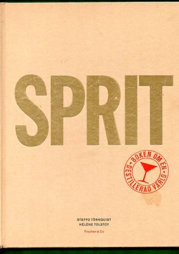 Sprit - Boken om en destillerad värld