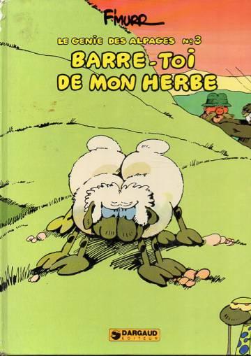 Le genie des Alpages 3 - Barre-toi de mon herbe