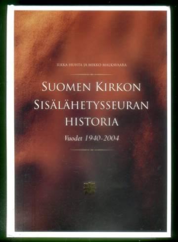 Suomen kirkon sisälähetysseuran historia - Vuodet 1940-2004
