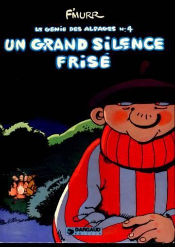 Le genie des Alpages 4 - Un grand silence frisé