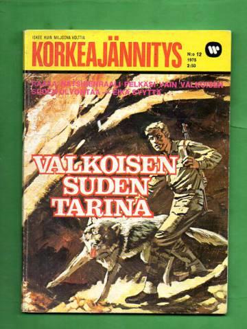 Korkeajännitys 12/75 - Valkoisen suden tarina