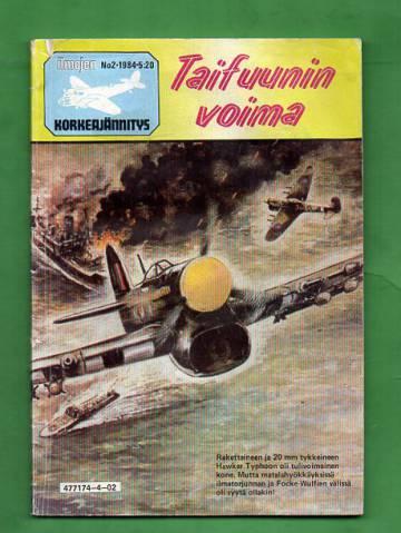 Ilmojen Korkeajännitys 2/84 - Taifuunin voima