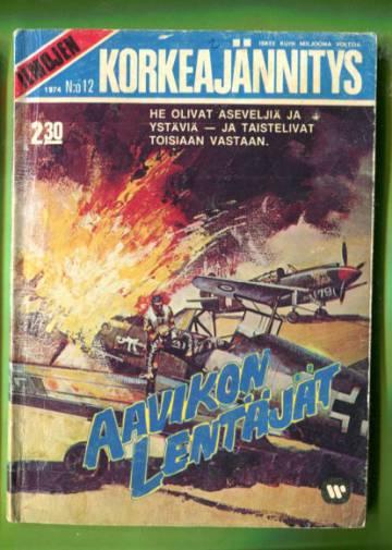 Ilmojen Korkeajännitys 12/74 - Aavikon lentäjät