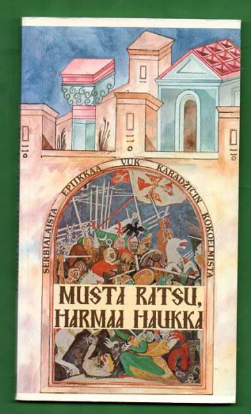 Musta Ratsu, Harmaa Haukka