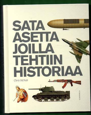 Sata asetta joilla tehtiin historiaa