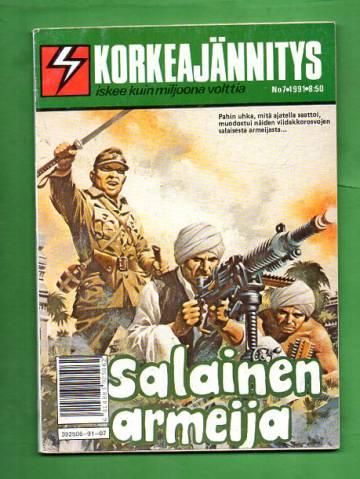 Korkeajännitys 7/91 - Salainen armeija