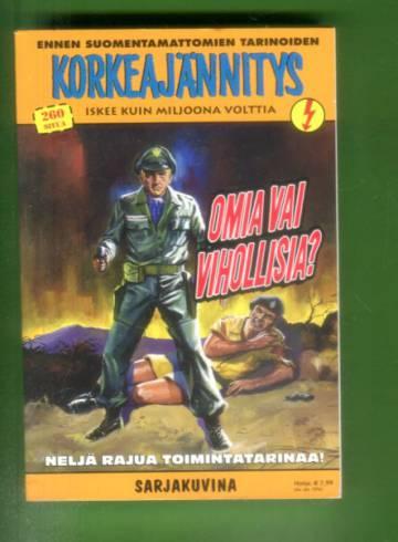 Korkeajännitys 3E/15 - Ennen suomentamattomien tarinoiden korkeajännitys: Omia vai vihollisia?