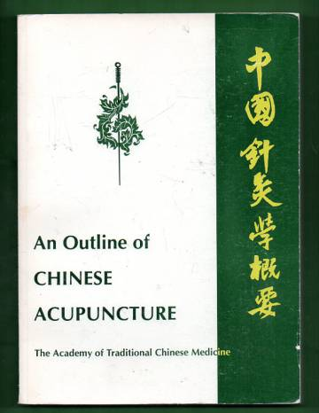 An Outline of Chinese Acupuncture