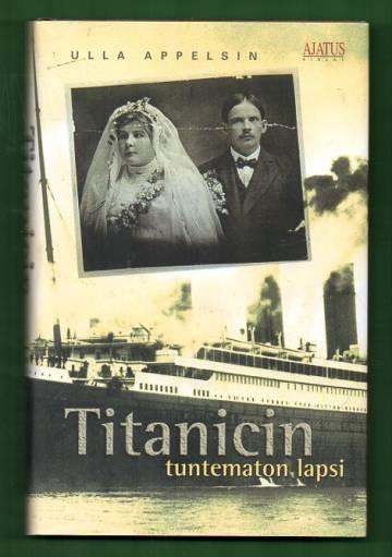 Titanicin tuntematon lapsi
