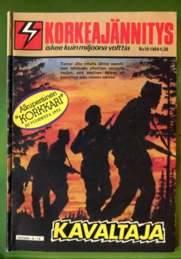 Korkeajännitys 14/84 - Kavaltaja