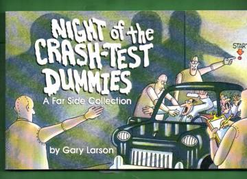 Night of the crash-test dummies - A Far Side collection